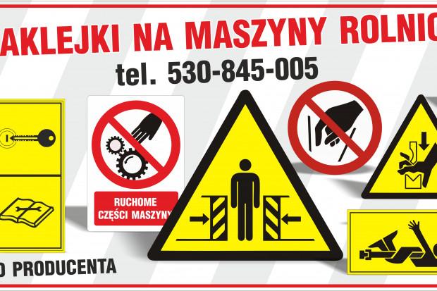 Ogłoszenie rolnicze: Naklejki na maszyny ostrzegawcze piktogramy znaki różne rodzaje